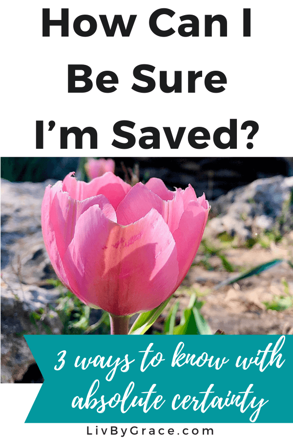 3 ways to have assurance of salvation